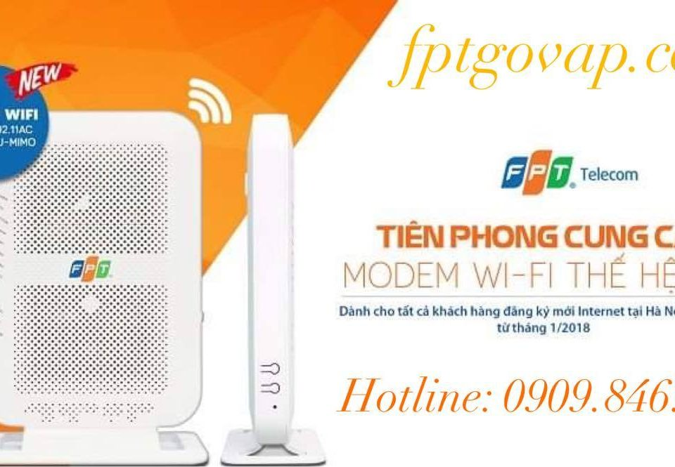 Modem Wifi FPT - Đi tiên phong cung cấp modem chuẩn AC.