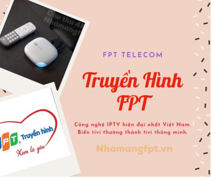 Truyền hình FPT hiện đại, tinh tế và đặc sắc.