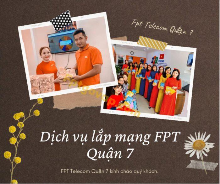 Dịch vụ lắp mạng FPT ở Quận 7 kính chào quý khách.