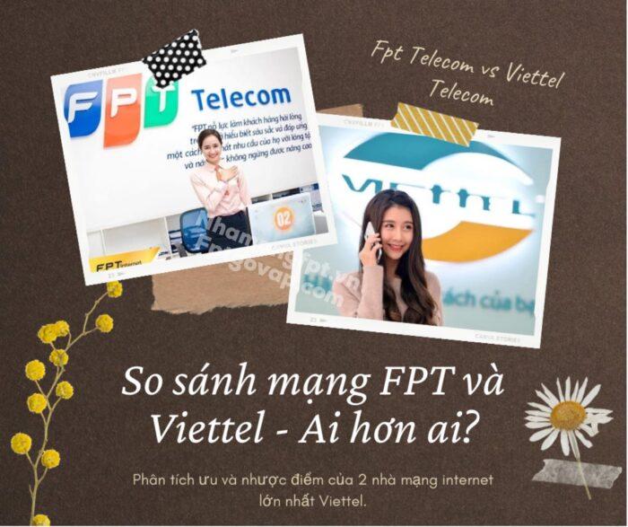 So sánh mạng FPT và Viettel - Ai hơn ai?