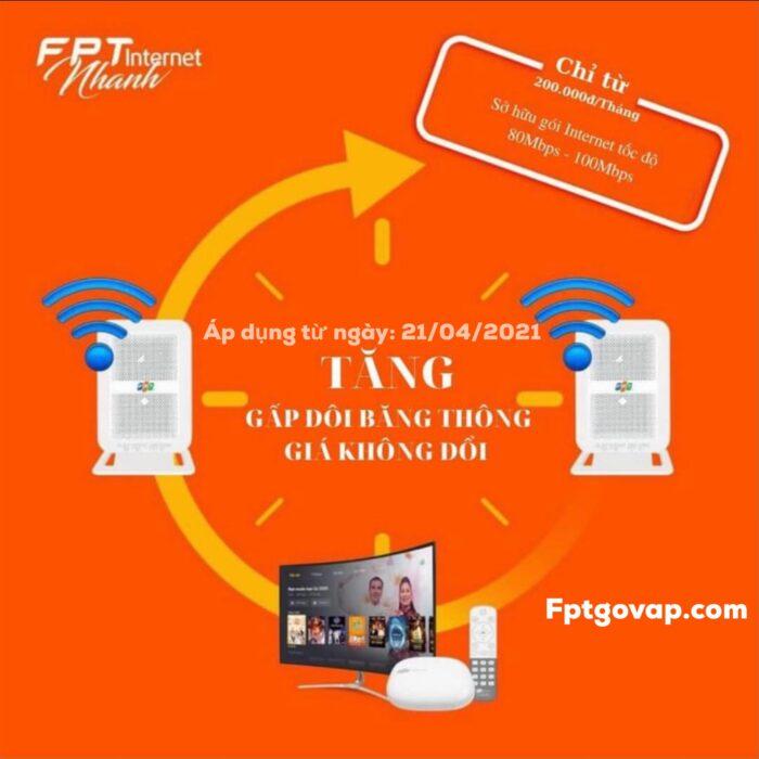 FPT tăng băng thông cho khách hàng từ ngày 21/04/2021 trên toàn quốc.