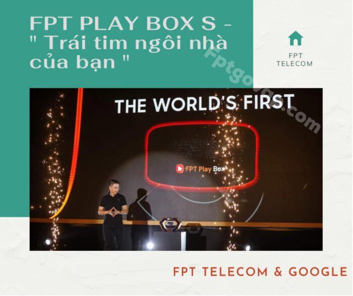 """Giới thiệu FPT Play Box S - """" Trái tim trong ngôi nhà của bạn """""""