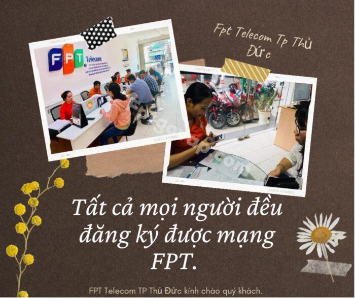 Tât cả mọi người đều có thể đăng ký được mạng FPT ở Thủ Đức.