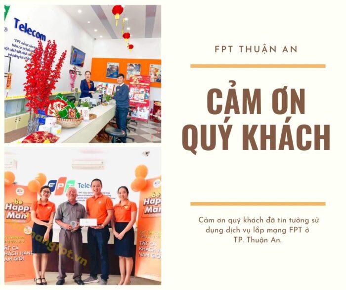Cảm ơn quý khách ở Thuận An đã luôn tin tưởng và ủng hộ FPT Telecom.